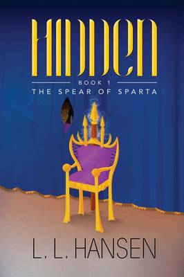 Hidden: The Spear of Sparta (Paperback)