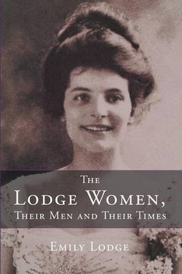 The Lodge Women, Their Men and Their Times (Paperback)