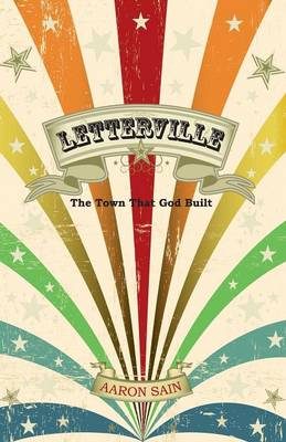 Letterville: The Town That God Built (Paperback)