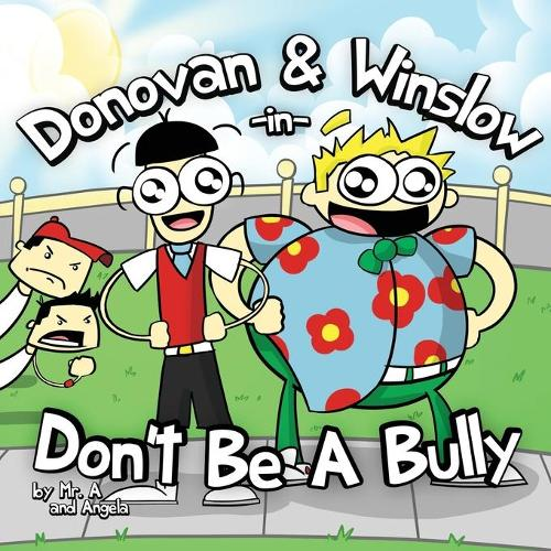 Donovan and Winslow in Don't Be a Bully (Paperback)