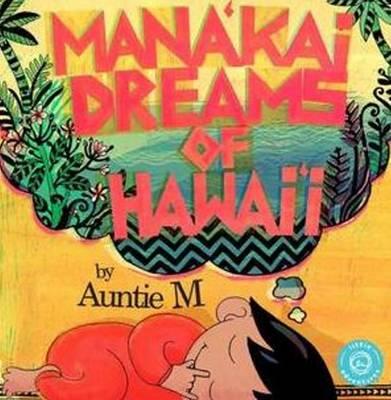 Mana'kai Dreams of Hawai'i (Hardback)