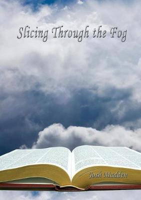 Slicing Through the Fog (Paperback)