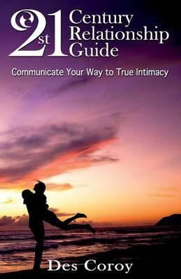 21st Century Relationship Guide (Paperback)