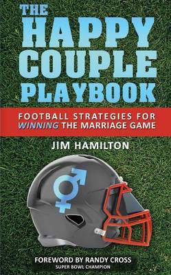The Happy Couple Playbook (Paperback)