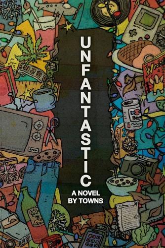 Unfantastic (Paperback)