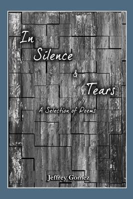 In Silence & Tears (Paperback)