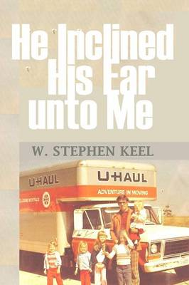 He Inclined His Ear Unto Me (Paperback)