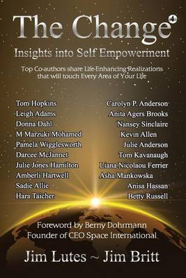The Change 4: Insights Into Self-Empowerment (Paperback)