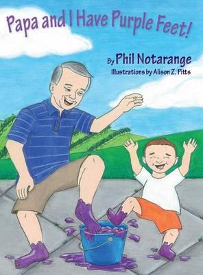 Papa and I Have Purple Feet! (Hardback)