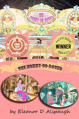 The Mommy-Go-Round (Paperback)