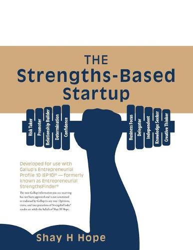 The Strengths-Based Startup (Paperback)