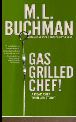 Gas Grilled Chef! - Dead Chef Short Stories 2 (Paperback)