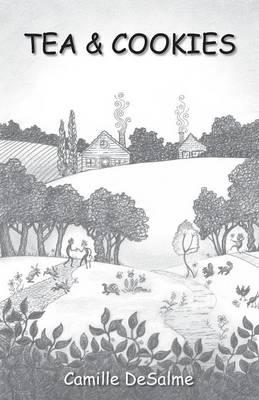 Tea & Cookies: How I Welcome My Jabberwock (Paperback)