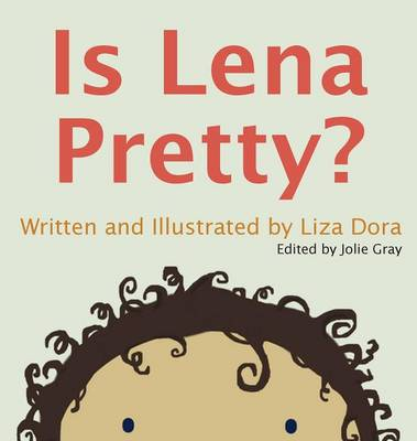 Is Lena Pretty? (Hardback)