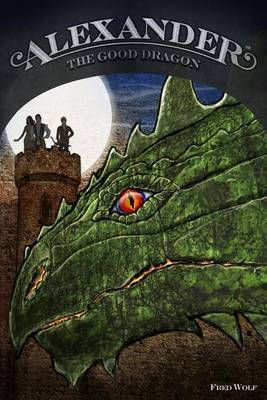 Alexander the Good Dragon (Paperback)