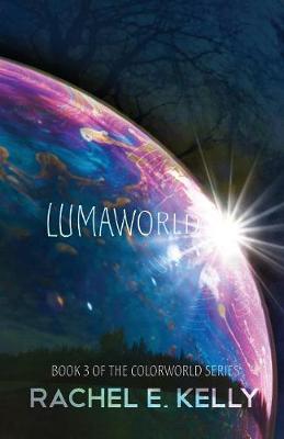 Lumaworld: Colorworld: Book 3 (Paperback)