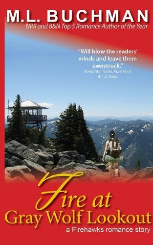 Fire at Gray Wolf Lookout - Firehawks Lookouts 2 (Paperback)