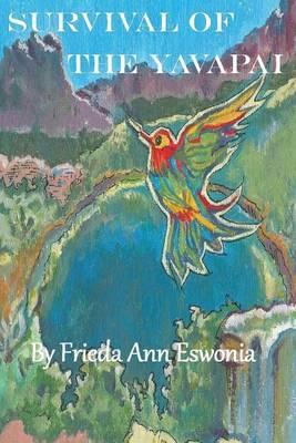 Survival of the Yavapai (Paperback)