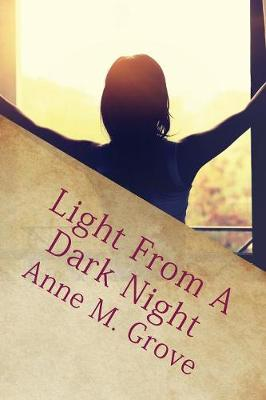 Light from a Dark Night (Paperback)