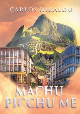 Machu Picchu Me (Paperback)