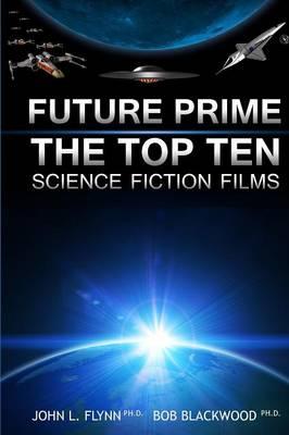 Future Prime: Top Ten Science Fiction Films (Paperback)