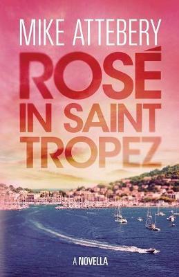 Ros� in Saint Tropez (Paperback)