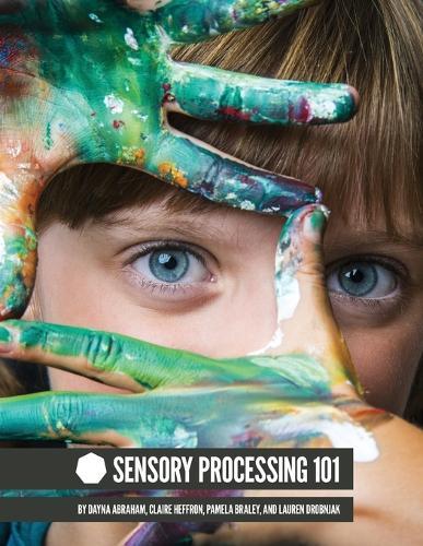Sensory Processing 101 (Paperback)