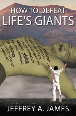 How to Defeat Life's Giants (Paperback)