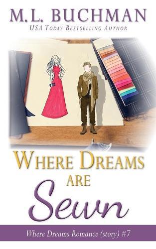 Where Dreams Are Sewn: a Pike Place Market Seattle romance - Where Dreams 7 (Paperback)