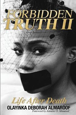 Forbidden Truth 2: Life After Death - Forbidden Truth 2 (Paperback)