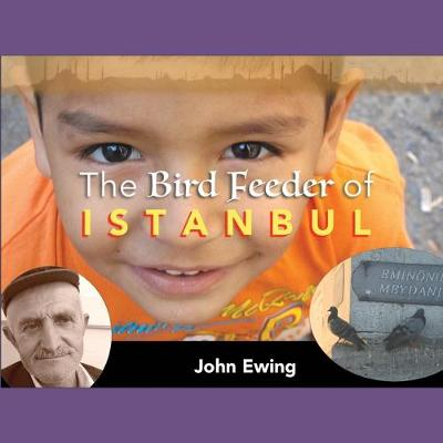 The Bird Feeder of Istanbul (Paperback)