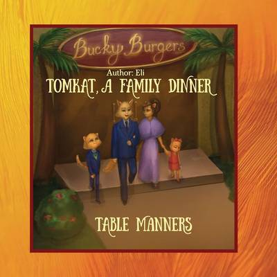 Tomkat, a Family Dinner, Table Manners (Paperback)