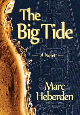 The Big Tide (Hardback)