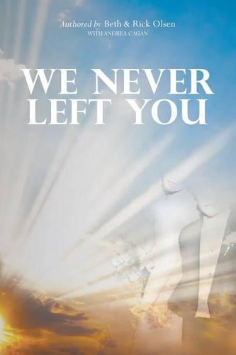 We Never Left You (Paperback)