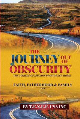 The Journey Out of Obscurity (Paperback)