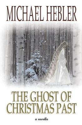 The Ghost of Christmas Past (Paperback)