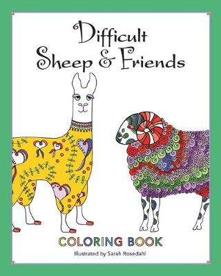 Difficult Sheep & Friends: Coloring Book (Paperback)