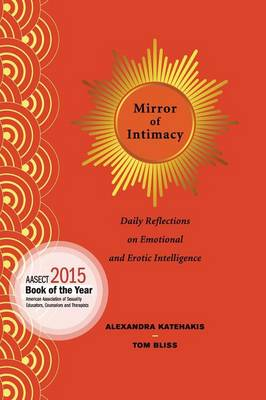 Mirror of Intimacy: Daily Reflections on Emotional and Erotic Intelligence (Paperback)