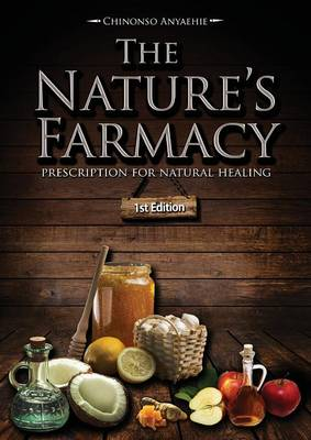 The Nature's Farmacy (Paperback)