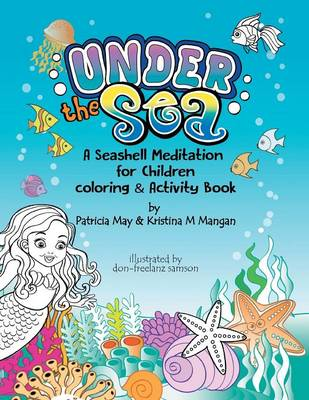 Under the Sea: A Seashell Meditation for Children (Paperback)