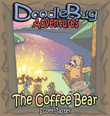 The Coffee Bear - Doodlebug Adventures 2 (Hardback)