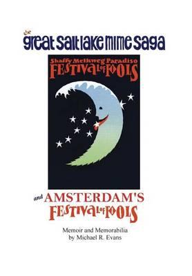 Great Salt Lake Mime Saga and Amsterdam's Festival of Fools (Hardback)