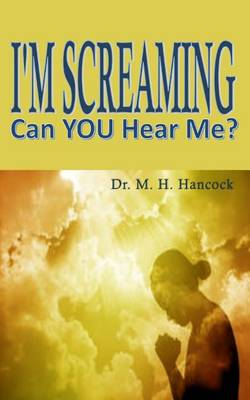 I'm Screaming, Can You Hear Me? - Volume 1 (Paperback)
