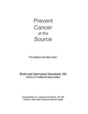 Prevent Cancer at the Source: Answer to Cancer (Paperback)