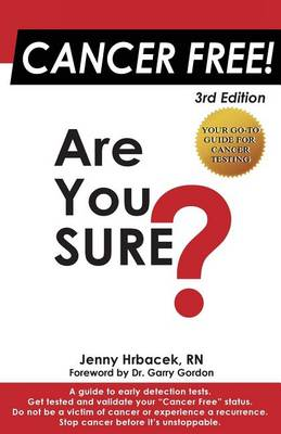 Cancer Free! Are You Sure? (Paperback)