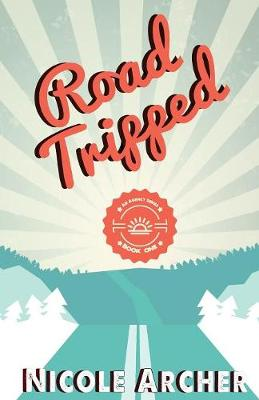 Road-Tripped: An Enemies to Lovers Romance - Ad Agency 1 (Paperback)