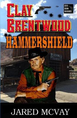 Hammershield - Clay Brentwood 3 (Paperback)