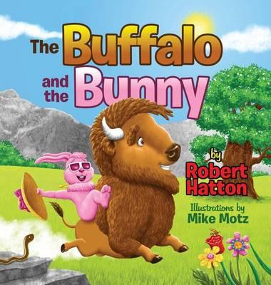 The Buffalo and the Bunny (Hardback)
