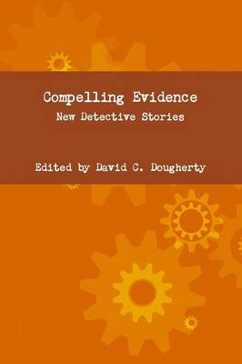 Compelling Evidence (Paperback)
