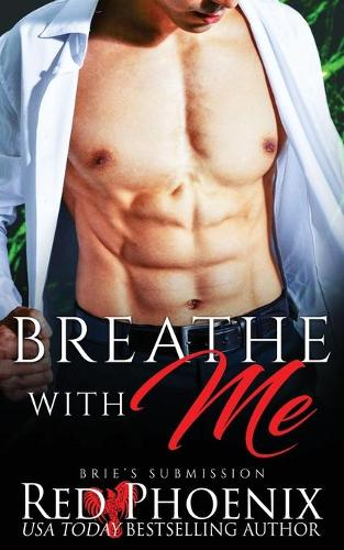 Breathe with Me: Brie's Submission - Brie's Submission 12 (Paperback)